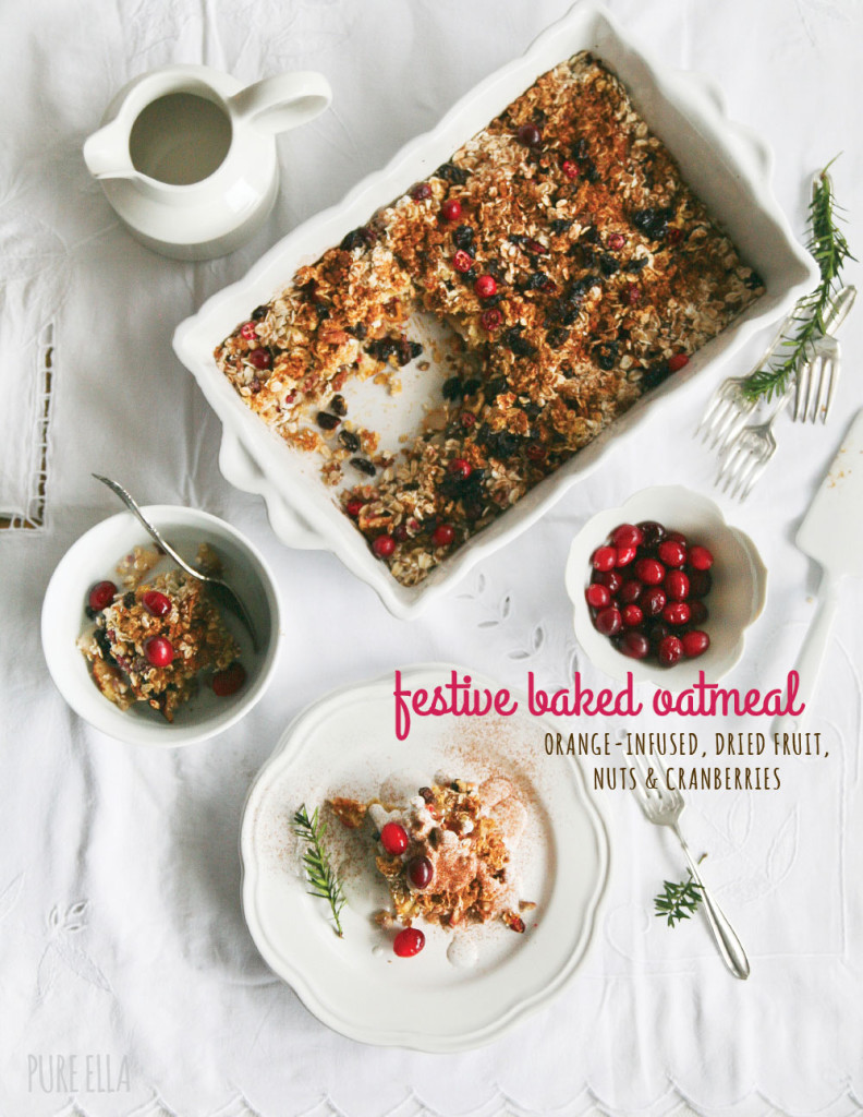 Festive Baked Oatmeal : orange-infused, with dried fruit, nuts and ...