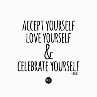Monday Motivation : Accept, Love & Celebrate Yourself