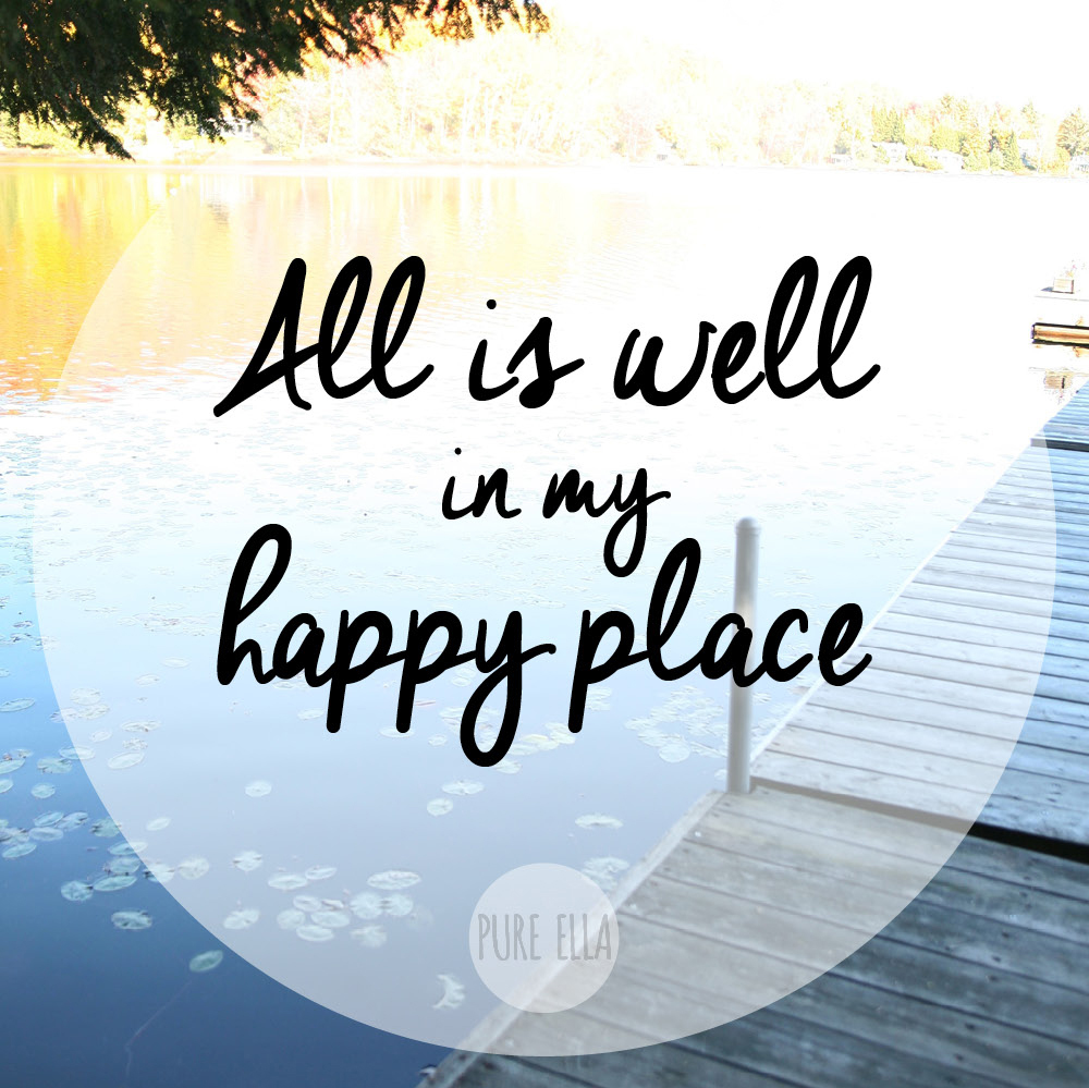 Monday Motivation : Find Your Happy Place