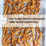 Pure-Ella-How-to-make-perfect-oven-baked-sweet-potato-french-fries