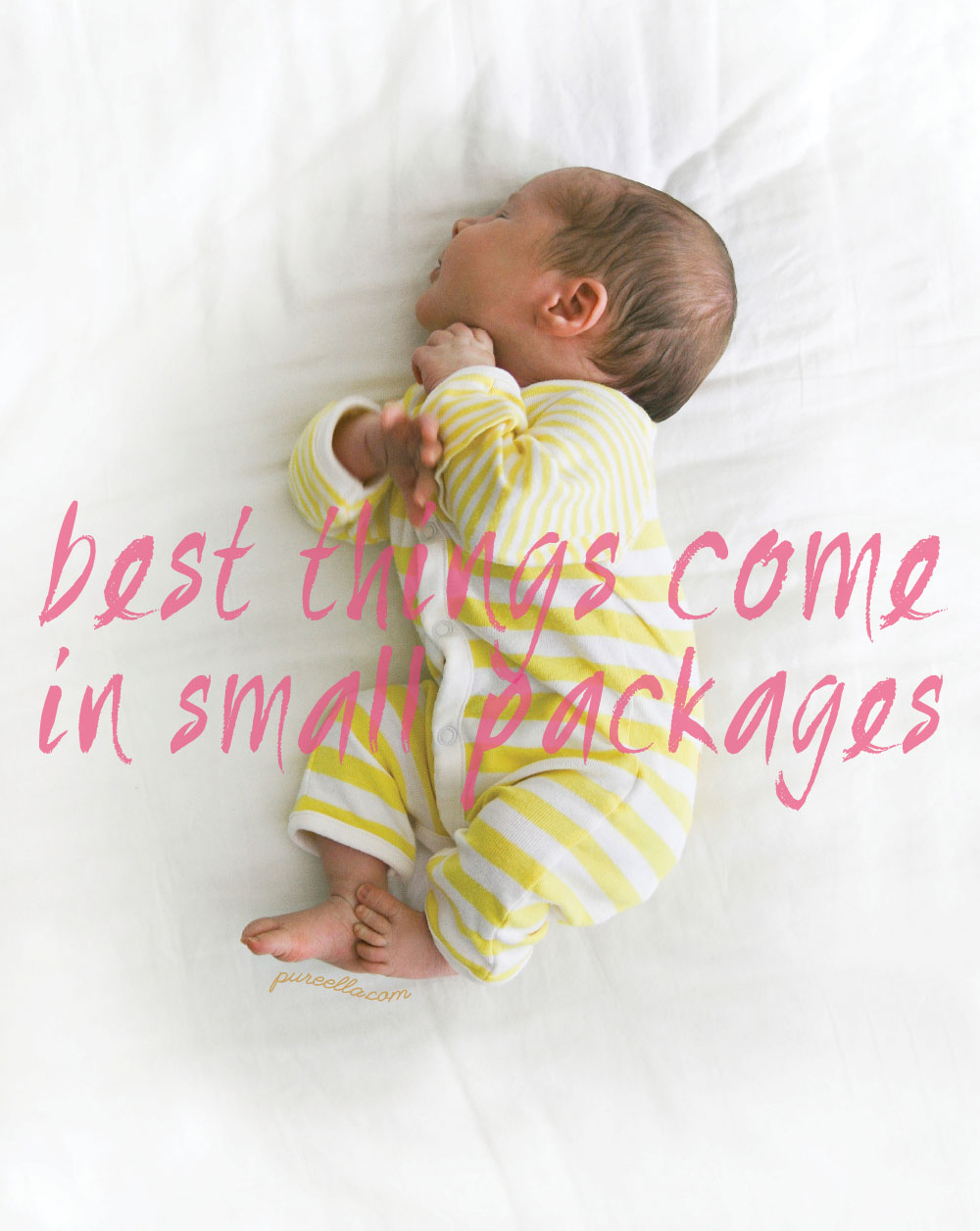 Pure-Ella-best-things-come-in-small-packages-quote-baby-photography