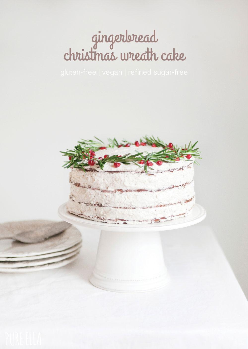 Christmas Wreath Gingerbread Cake : gluten-free, vegan, nut-free ...