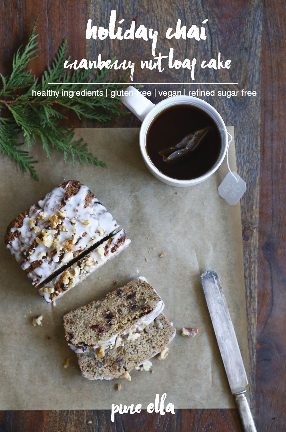 holiday-chai-cranberry-nut-loaf-cake-pure-ella-leche